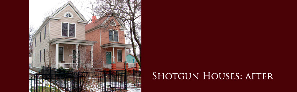 HP slides: shot gun houses after
